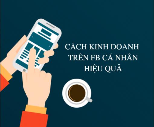 Hướng dẫn bán hàng qua Profile Facebook HIỆU QUẢ GẤP NHIỀU LẦN