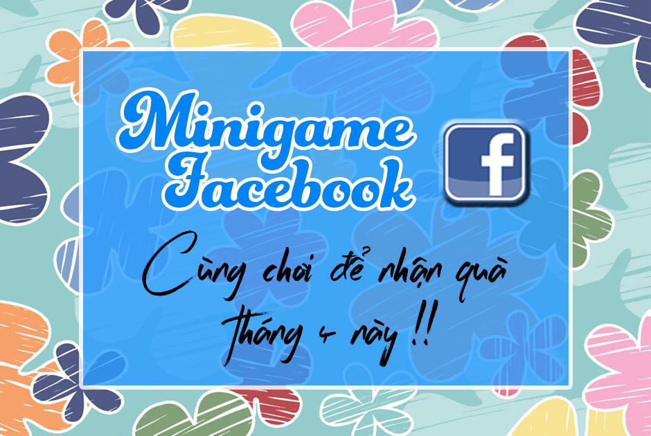 Công thức làm Minigame Facebook tăng 20% đến 30% tỷ lệ chốt đơn